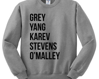 "Greys Anatomy Sweatshirt ""Grey Yang Karev Stevens O'Malley"" Thursdays We Watch Greys Anatomy Shirt, A Beautiful Day To Save Lives Sweatshirt"