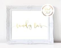 Candy Bar Gold Foil Print Candy Bar Sign Wedding Reception Signage Desert Station Gold Wedding Decor Copper Wedding Print Calligraphy 8x10