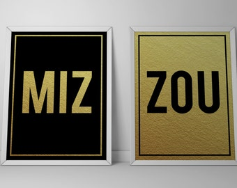 MIZ-ZOU Printable Signs