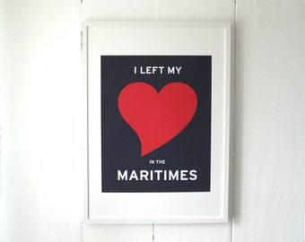 I Left My Heart In The Maritimes Print