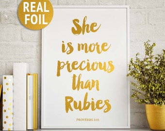 "Real Gold Foil Christian Print, ""She is more precious than rubies"" Proverbs 3:15, Bible Verse Print, Girls Nursery Decor, Scripture Print"