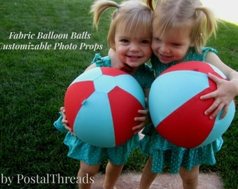 CUSTOM Photo Prop Fabric Balloon Ball from PostalThreads. [Sample photo] Reusable, washable, travel light.Customized