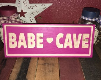 Babe cave carved wood sign