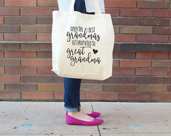 Only the best grandmas get promoted to great grandma, Canvas tote bag, Great grandma gift, All-purpose handbag, Great grandma to be, T02