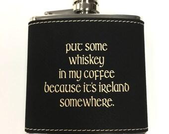 Faux Leather Custom Flask,Irish,Irish Whiskey,Ireland,Stainless Steel,Groomsman Gift,Christmas,Bridal Gift,Engraved Flask,Corporate Gift