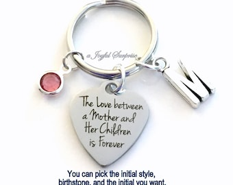 The Love between a Mother and her Children is forever KeyChain Daughter Keyring Son Key chain Gift from Mom for Child Initial present From