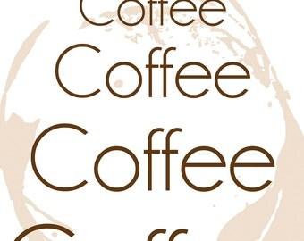 Coffee Coffee Coffee.. Printable JPG