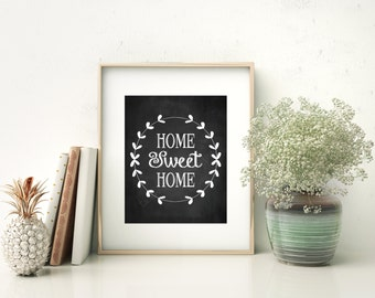 SALE! Home Sweet Home Sign, Home Sweet Home Print, Printable Wall Art, Quote Prints, Chalkboard Art, Entryway Decor, 8x10, Instant Download