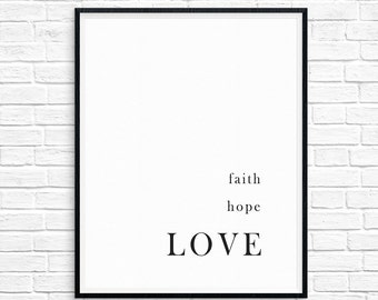 Faith Hope Love, Bible Verse, Printable, Black and White, Wall Art, Monochrome, Scripture Art, Inspirational Quote