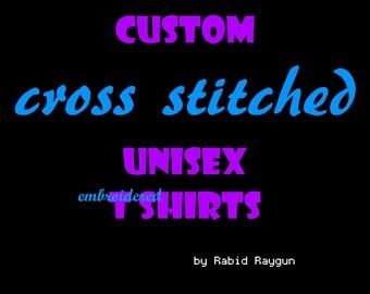 Custom Cross Stitched T Shirt