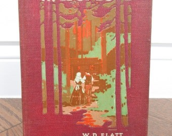 PAWS APPLAUSE SALE!! 1916 Signed 1st Ed~The Trail of Love by W.D. Flatt
