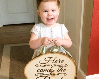 Here Comes the Bride - Large, Rustic, Wood Burned Sign for Ring Bearer or Flowergirl