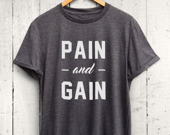 Pain and Gain Tshirt, Workout Tee Shirt, Fitness Tshirt, Fitness Motivation Shirt, Fitness Top, Mens Muscle Shirt