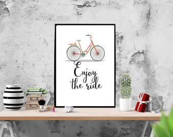 Sale 70% - Bike Print,Enjoy the Ride, Bicycle Print, Bicycle Art, Bike Art, Bicycle Wall Art, Bike Poster, Bike, Bicycle, Wall Art