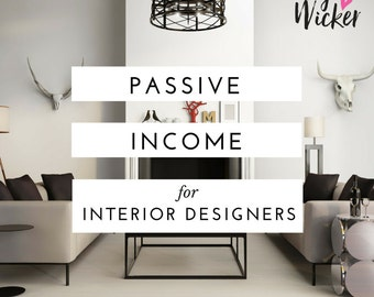 Passive Income For Interior Designers