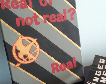 Real or Not Real? / Quote Painting/ Hunger Games / Katniss and Peeta