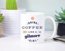 Gilmore Girls Mug, Gilmore Girls, Rory Mug, I Drink Coffee like a Gilmore, Lorelai Mug, Stars Hollow, Rose Gold Rebel, Lorelai, Rory