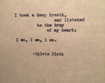 Sylvia Plath Type Writer Quote