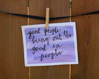 Good People Quote Poster