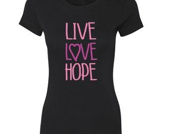 Live Love Hope Women's T-shirt Pink Ribbon Breast Cancer Shirt  Women's T-shirt Cancer Awareness Shirts