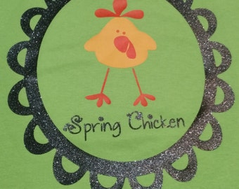 Spring Chicken shirt
