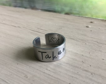 Taken Ring - LDR - Long Distance Relationship - Handstamped Ring - Promise Ring - Couples Jewelry - Quote Ring - Adjustable Ring - Stamped