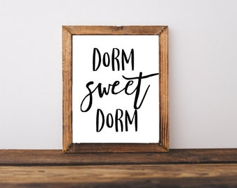 Typography Print - Dorm Sweet Dorm Print - College Print - College Quote - Graduation Gift - Dorm Decor - Dorm Idea - College Gift