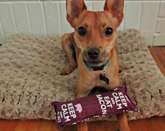 Dog Toy-SMALL/MEDIUM Size-Keep Calm & Eat Bacon