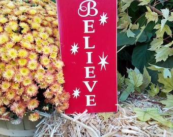 Pallet Wood Sign: Believe