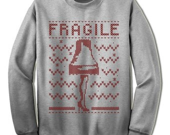 Fragile Christmas Sweatshirt. The Leg Lamp. Christmas Story. Ugly Sweater. Sweater. Jumper. Ugly. Pullover. Christmas.