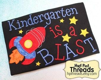 CUSTOM ORDER Kindergarten is a Blast Teacher Embroidered- Any Grade Available Teacher Educator Gift