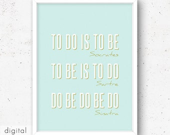 Philosophic Wall Art, Do Be Do Be Do, Sarcastic Quote Typography Poster Pale Mint Green 50s Style Download Nonsense Slogan Office Art Print