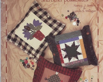 Pillow Patches and Other Possibilities by Nancy J. Smith and Lynda S. Milligan #MB007