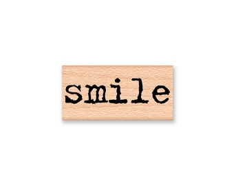 smile Rubber Stamp~Saying Sentiment~Words~Happy~Hello~wood mounted~Mounted~Mountainside Crafts (35-23)