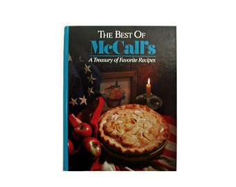 The Best of McCall's, Vintage Cookbook, Treasury of Recipes, Hardcover Cookbook, Vintage 1987, American Cooking, Classic Recipe Book