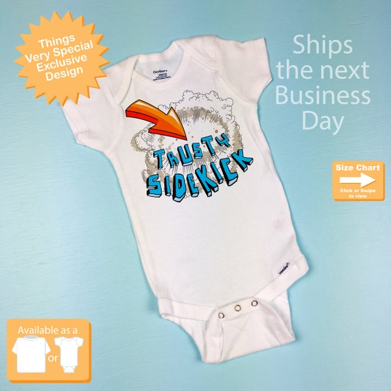 Sidekick Onesie, Baby Boy's Superhero Trusty Sidekick Shirt, Child's Tee Shirt or Onesie 09272012b