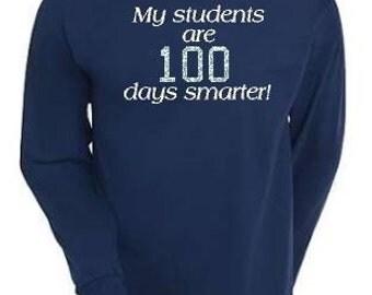 Teacher 100 days of school T shirt, teacher 100th day shirt, My students are 100 days smarter,  long sleeve, glitter vinyl custom tee