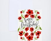 Happy Birthday - Red Poppy Florals - Painted Greeting Cards - A-2