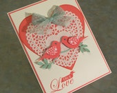 """Handmade Stampin Up Valentine's Day or Anniversary Card - 5"""" x 6 1/2"""" - Love Birds - Heart Paper Doily"""