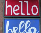 Hello Sign | Wall, Bedroom, Fireplace, Mantel Frame. Hand Painted Hanging Wood Sign