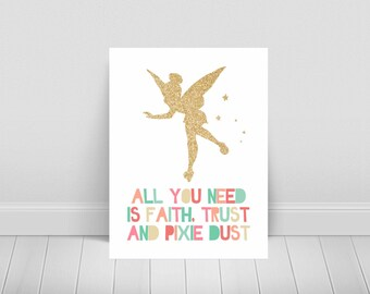 Tinkerbell-Faith, Trust and Pixie Dust-Fairy-Peter Pan-Disney-Multiple Sizes Included-Instant Download Printable