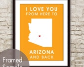 Arizona Poster Print Map Wall Art - Unframed (featured in Clementine) / I Love You From Here to Arizona and Back-Custom Colors