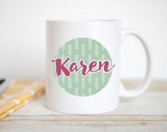 Personalized   Custom   Unique Gift Mug   Name with Design   Coffee Lover Mug