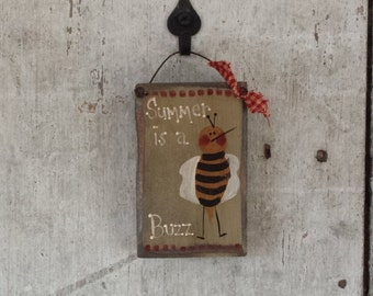 Primitive Country Summer Is A Buzz Decor Bee Wall
