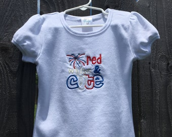 Red, White and Cute Shirt or Onesie - 4th of July, Memorial Day, Labor Day