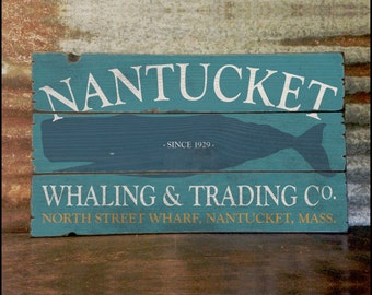 Nantucket Whaling & Trading Co, Handcrafted Rustic Wood Sign, Mountain Decor for Home and Cabin, 3147