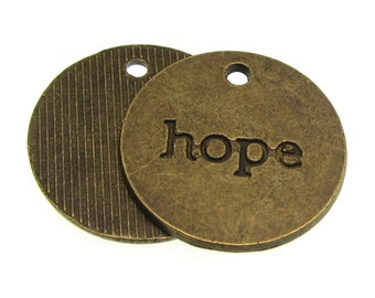 Antique Brass HOPE Charm / Bronze Inspirational Stamped Coin Pendants [Choose 1 or 10 pieces] -- Lead, Nickel & Cadmium Free 44835.J3L