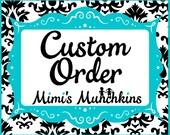 Custom Order for mderrick4415