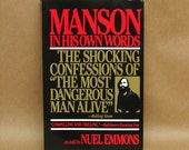 """Charles """"Manson In His Own Words"""" As Told To Nuel Emmons 1986 Paperback Book"""