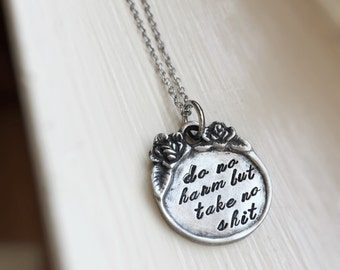 Do No Harm But Take No Shit Inspirational Motivational Floral Border Hand Stamped Necklace Jewelry Gift for Her